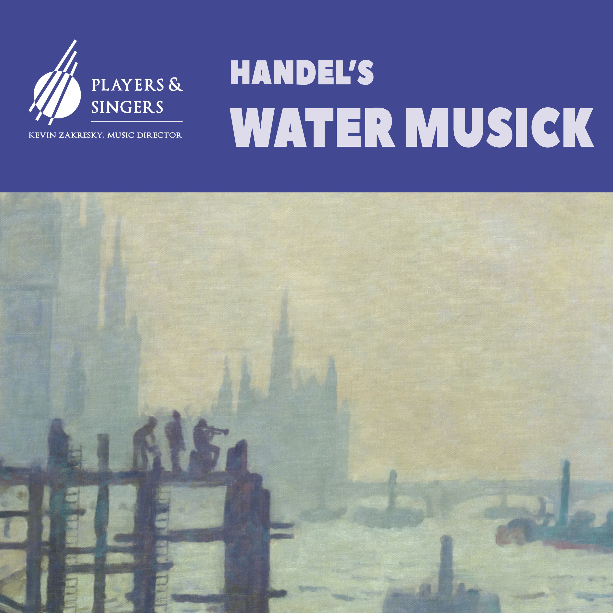 Handel's Water Musick - Saturday, February 15 - 3pm & 8pmFeaturing two of Handel's most treasured works.First his exquisite choral elegy written for long-time friend and patron Queen Caroline, consort to George II. Second his most famous instrumental work, written for one of the most incredible musical spectacles of Handel's career. In 1717 King George requested a royal concert on the river, and, as the King's barge floated from Whitehall to Chelsea, 50 musicians played a collection of pieces that would become the most famous suite in Classical music history.