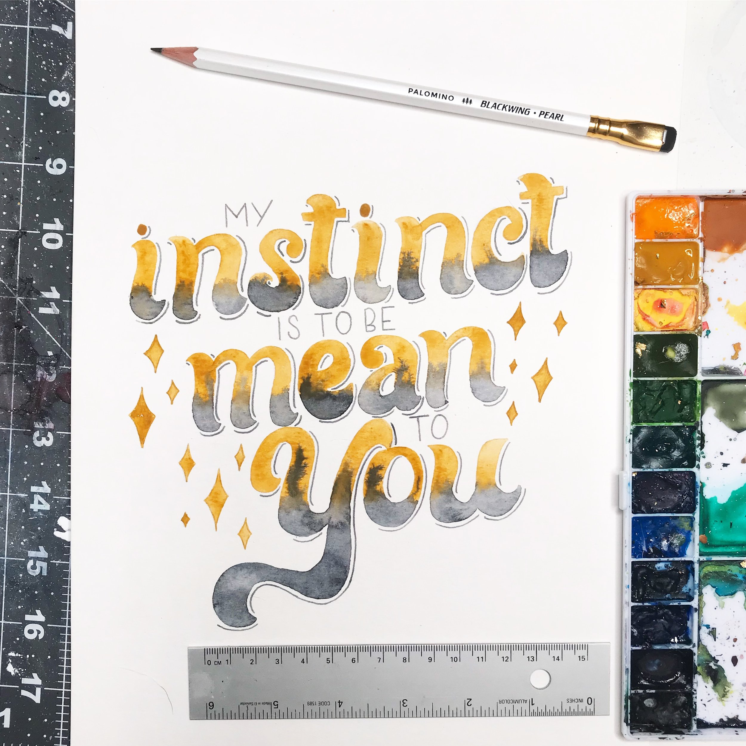 """""""My Instinct Is To Be Mean To You""""  lettering.  Click here to check out my Etsy!"""