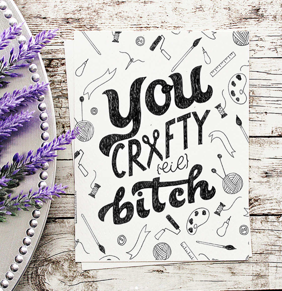 """""""You Crafty Lil Bitch""""  lettering with illustrations.  Click here to check out my Etsy!"""