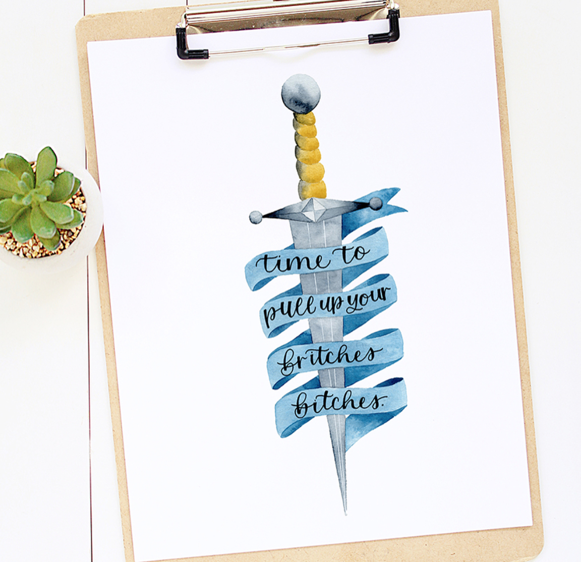 """""""Time to Pull Up Your Britches Bitches""""  lettering with dagger illustration.  Click here to check out my Etsy!"""