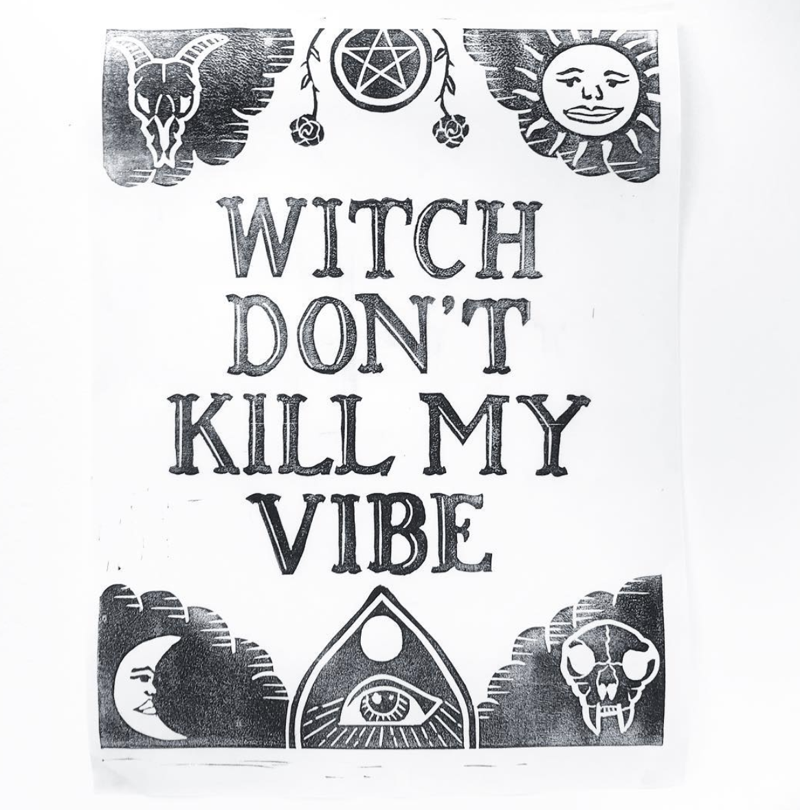"""""""Witch Don't Kill My Vibe""""  lettering with framing illustration.  Click here to check out my Etsy!"""