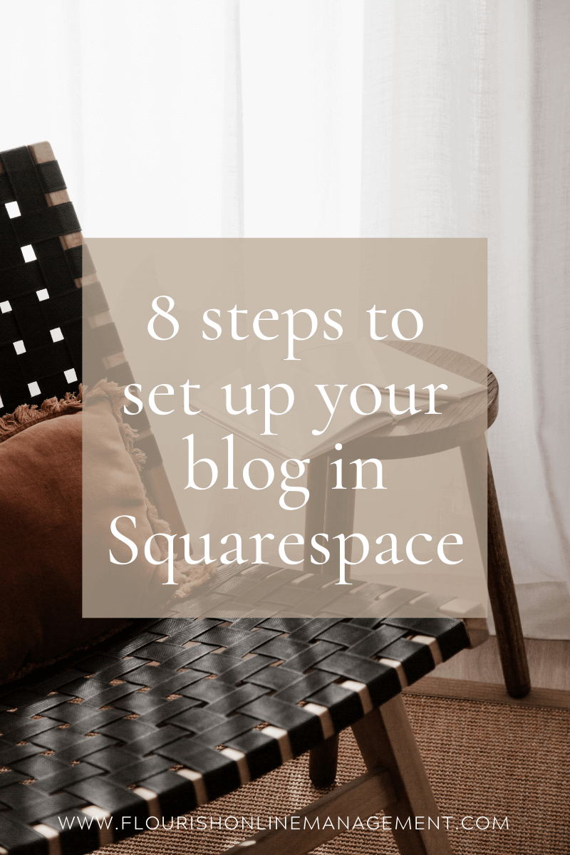 8 Steps To Set Up Your Blog In Squarespace