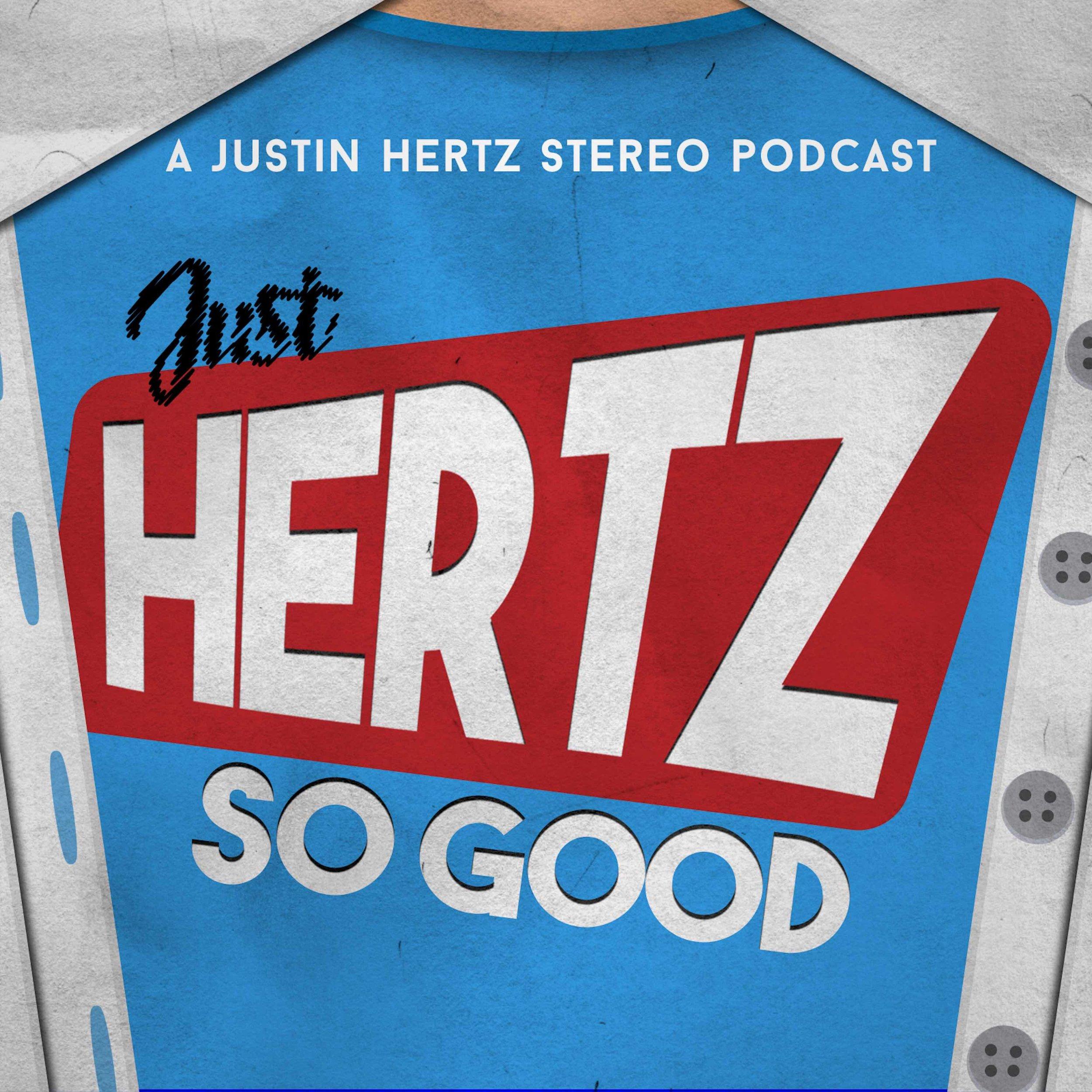 Just Hertz So Good