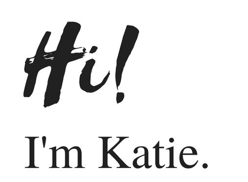 Hi I'm Katie.png