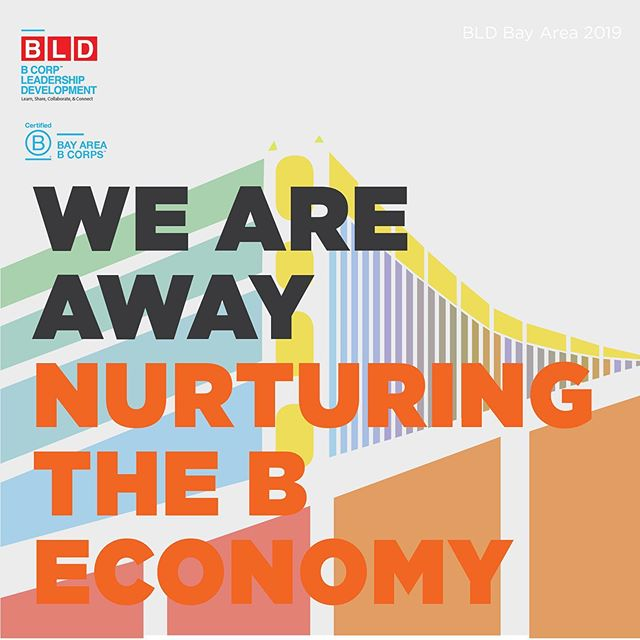 🚩BLD Bay Area has begun! Today you can find us at the David Brower Center 'Nurturing the B Economy'! Thank you to all of our wonderful sponsors for supporting the growth of the B Corp community! #BayAreaBLD #BCorp #2019BCorp ~ @CoreFoods @northcoastbrewingcompany @sufferfestbeerco @@ajustcup @traditionalMedicinals @biritemarket @numitea @Rebblelixirs @NavitasOrganics @ollynutrition @ReGrained @AtlasApplication @Presidiobank  @dhana_inc @mangroveweb