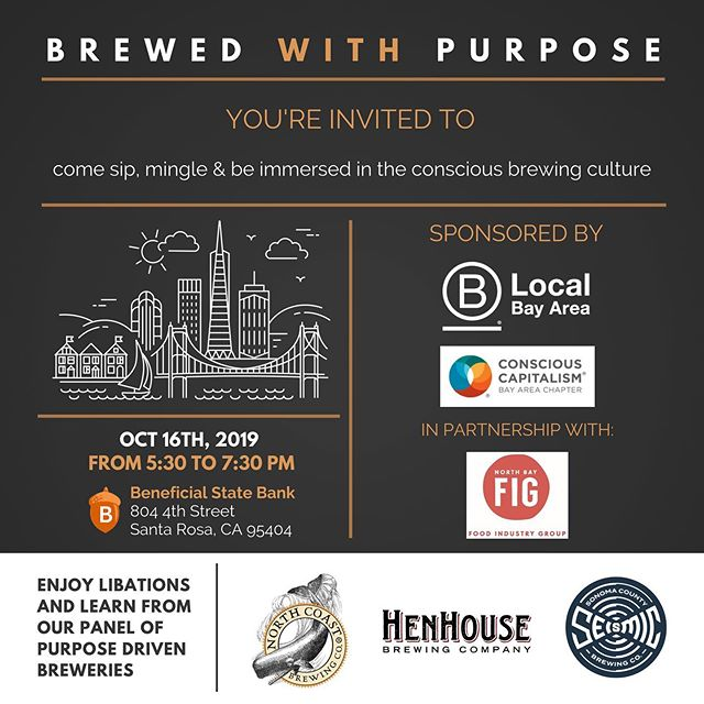 Coming to the North Bay! 3 brewers discuss making great beer while doing great things for their community. Link in bio! #blocalbayarea #santarosa #consciouscapitalismbayarea #northcoastbrewingco #henhousebrewing #seismicbrewing #bcorp