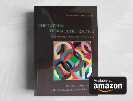 Creative Advances in Groupwork - You may also read Anna's chapter on Psychodrama and Mentalization, co-written with Anna Napier, in  Empowering Therapeutic Practice (JKP publishers) To find out more about this book, look here.