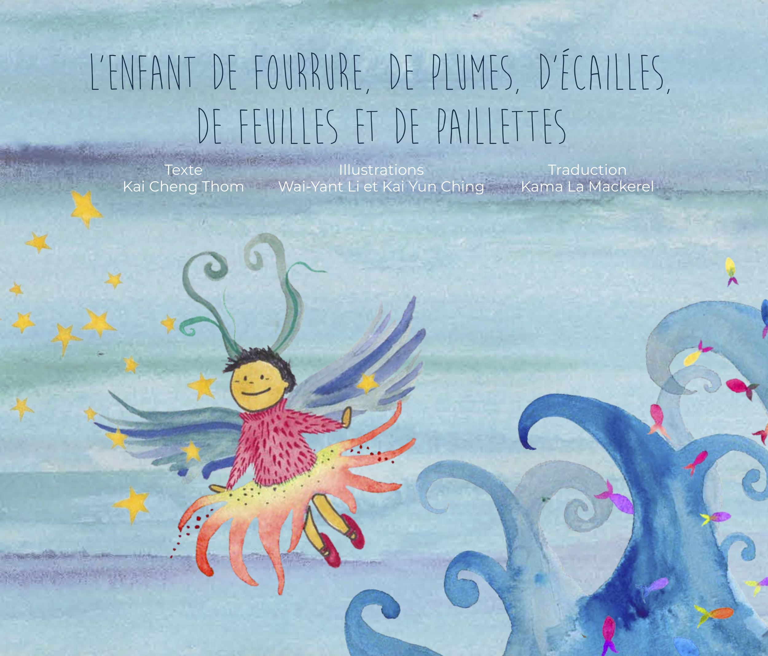 Traduction française de  From the Stars in the Sky to the Fish in the Sea