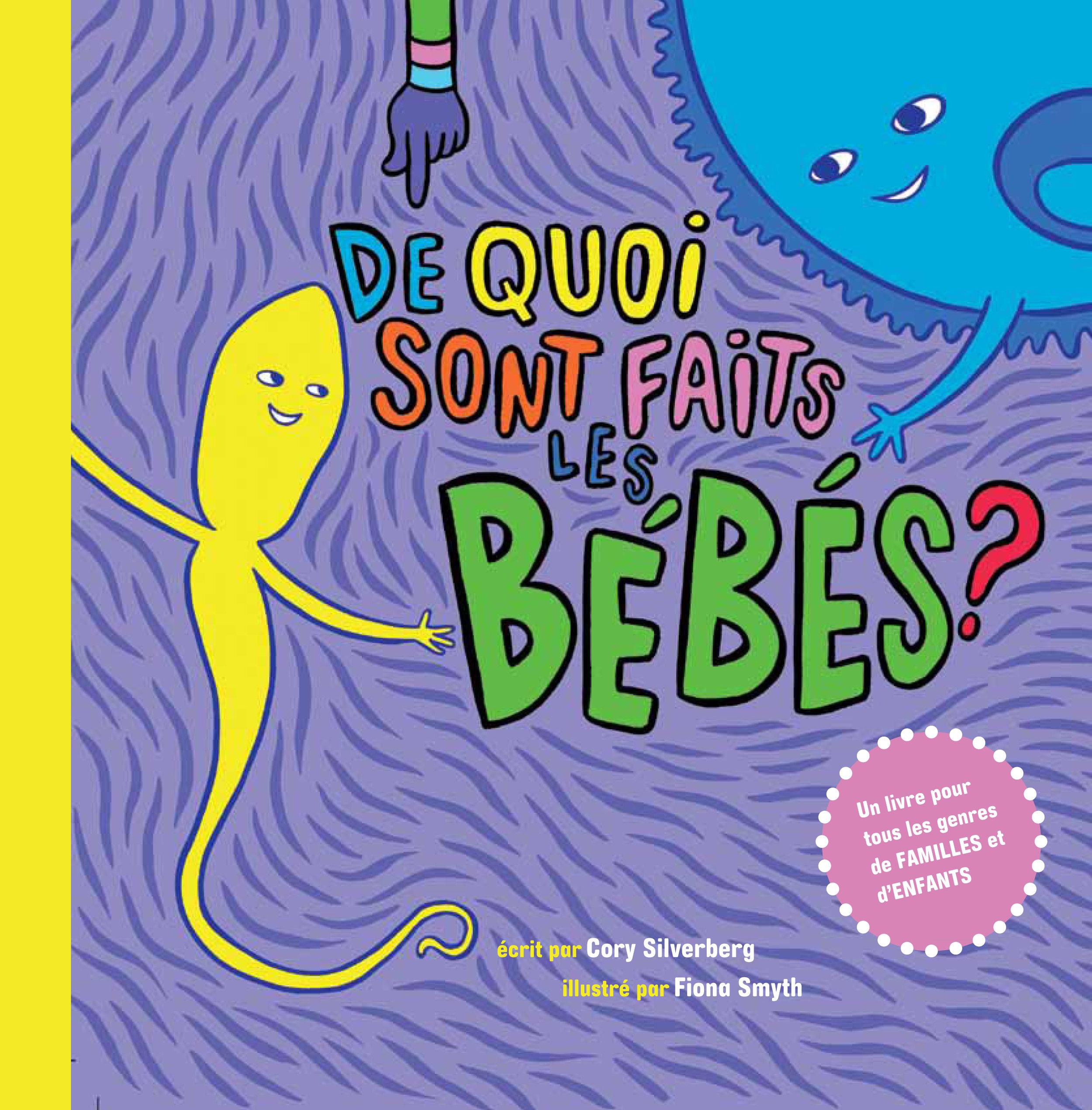 Traduction française de  What Makes a Baby?