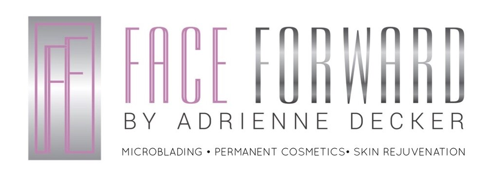 Face Forward by Adrienne Decker Microblading & Permanent Cosmetics
