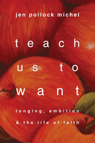 Teach Us to Want 3.jpg