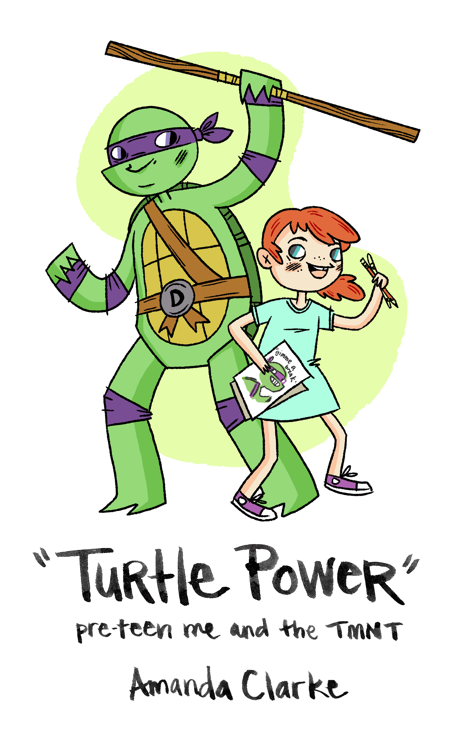 A mini comic about my childhood obsession with the Teenage Mutant Ninja Turtles.