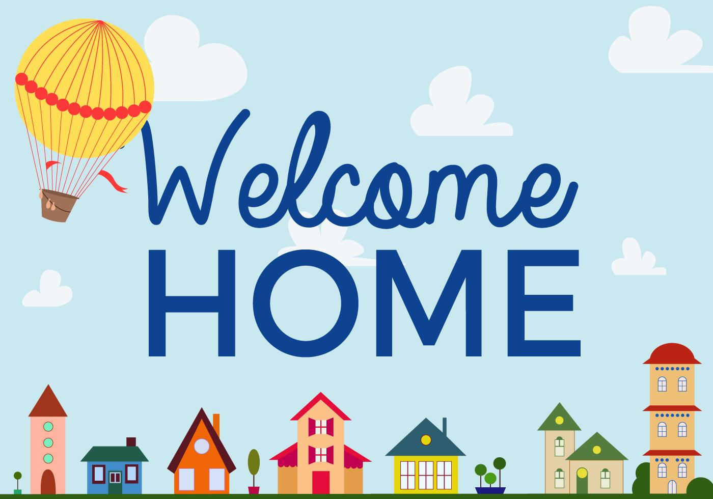 free-welcome-home-vector.jpg