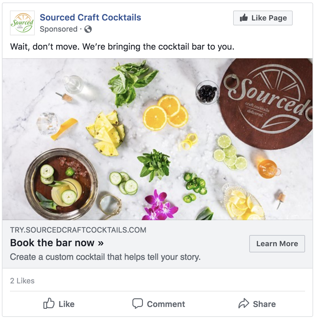 Control - This is one of the existing Sourced Facebook advertisements. We've tried to develop a playful sense of urgency, while also showing the wide array of ingredients available. Here are the observed results:Control: 20,049 people reached, 218 clicks (1.09% Clickthrough Rate)