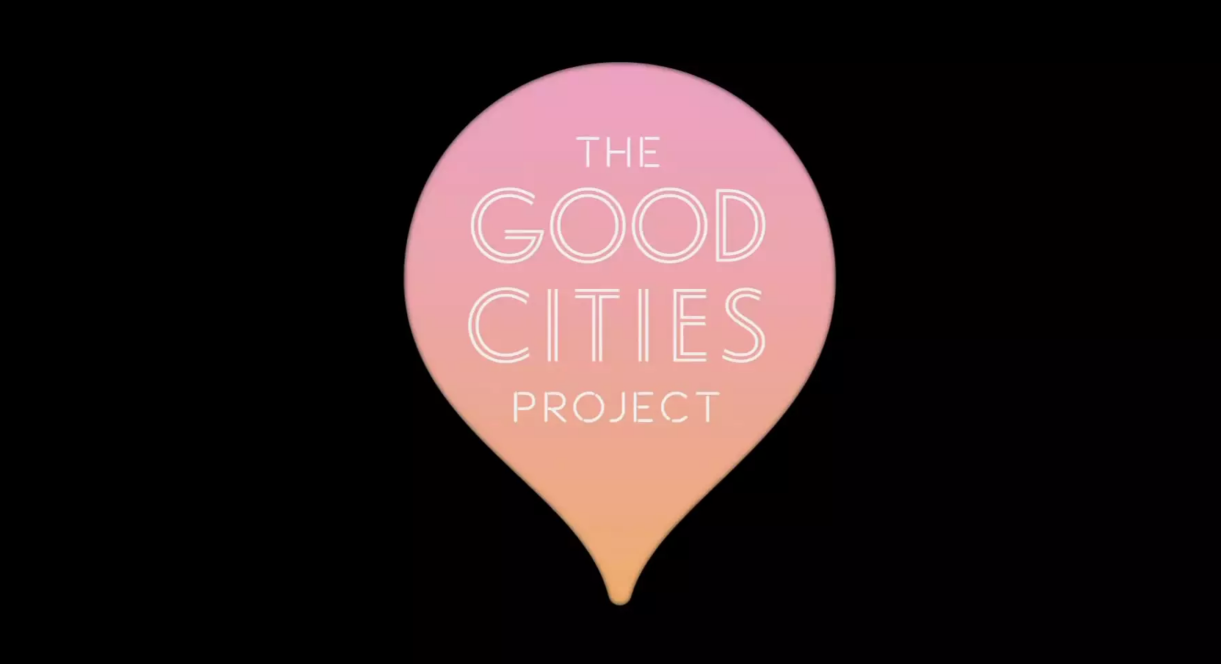 FORD + GOOD Magazine | The Good Cities Project