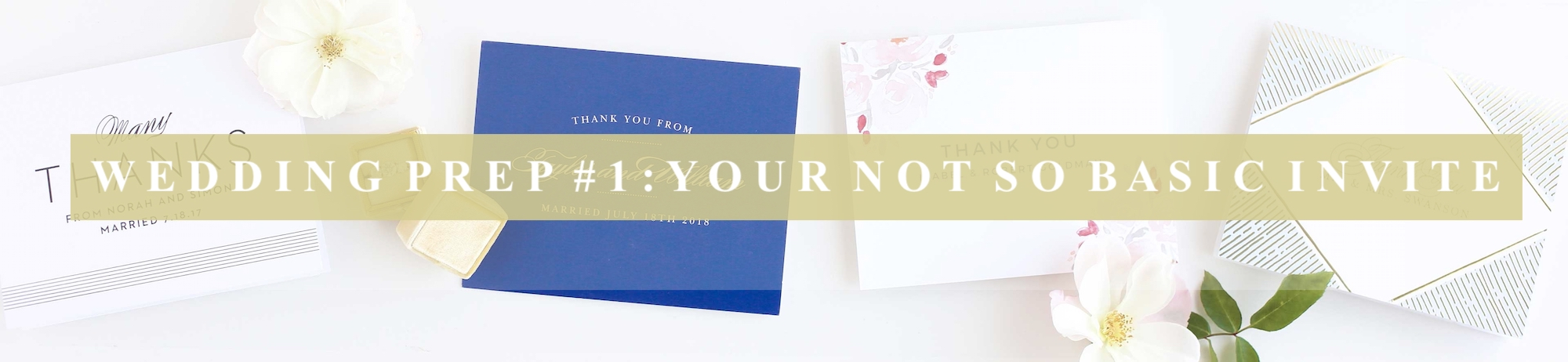 Wedding Prep #1: Your Not So Basic Invite