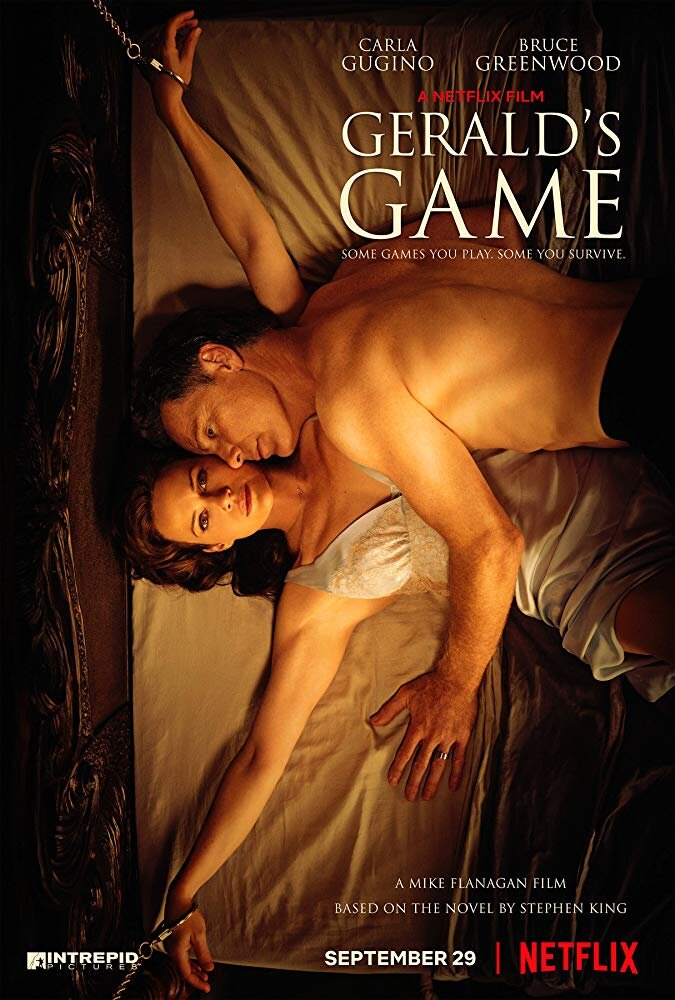 Gerald's Game - Genre: Drama, Horror, ThrillerWhen her husband's sex game goes wrong, Jessie -- handcuffed to a bed in a remote lake house -- faces warped visions, dark secrets and a dire choice.Why We Love This Scare: It truly is a beautiful game. Throughout the movie, you'll experience the tension, scares, confusion, hope, and denial.Watch on Netflix