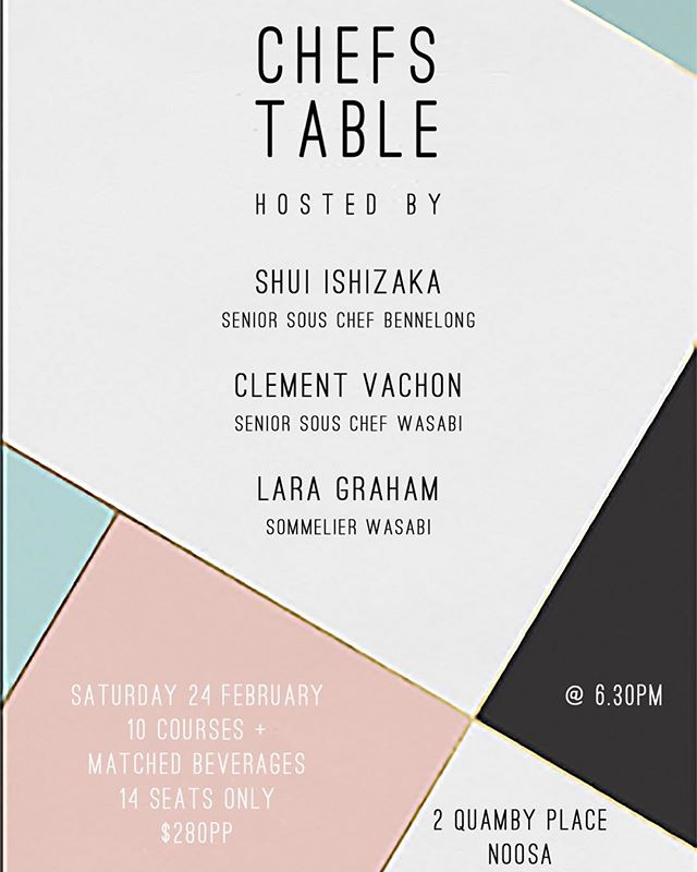 Next in the awesome line up for 2018 Chefs Table series .... these top young guns @shu.ishizaka of @bennelong_sydney @clementvachon and @laraagraham of @wasabi_noosa #appetiteforexcellence  Dont miss out - call 54492443 for a seat #visitnoosa #privatedining