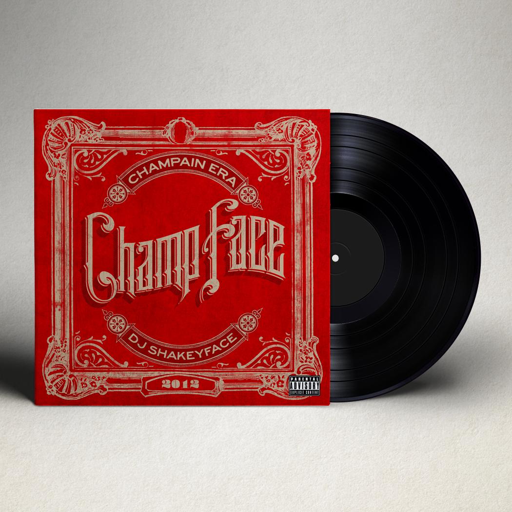 DJ Shakeyface x Champain Era    ChampFace    It's Bananas Music 2012