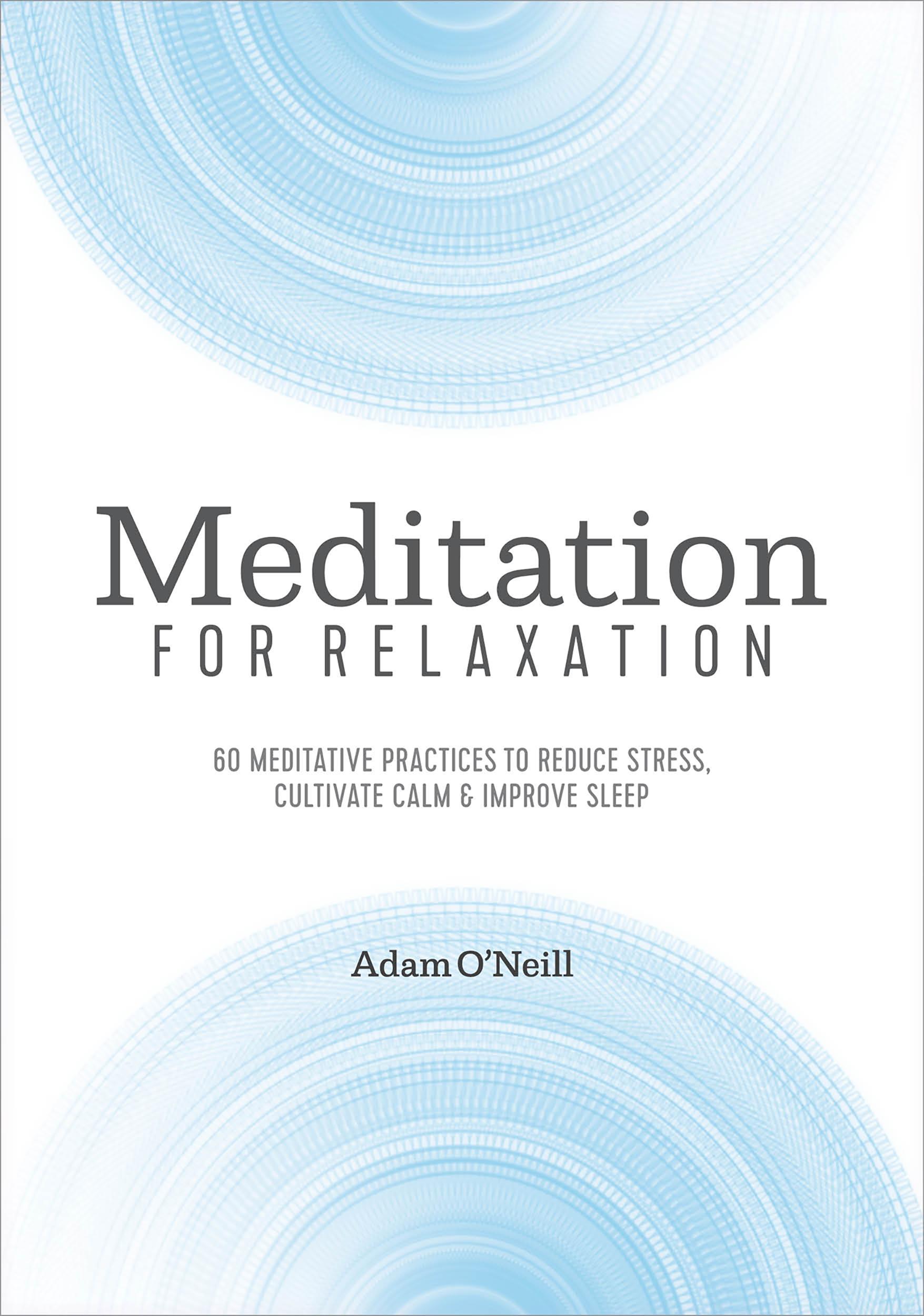MeditationForRelaxation_9781641523127_AppleAmazon.jpg