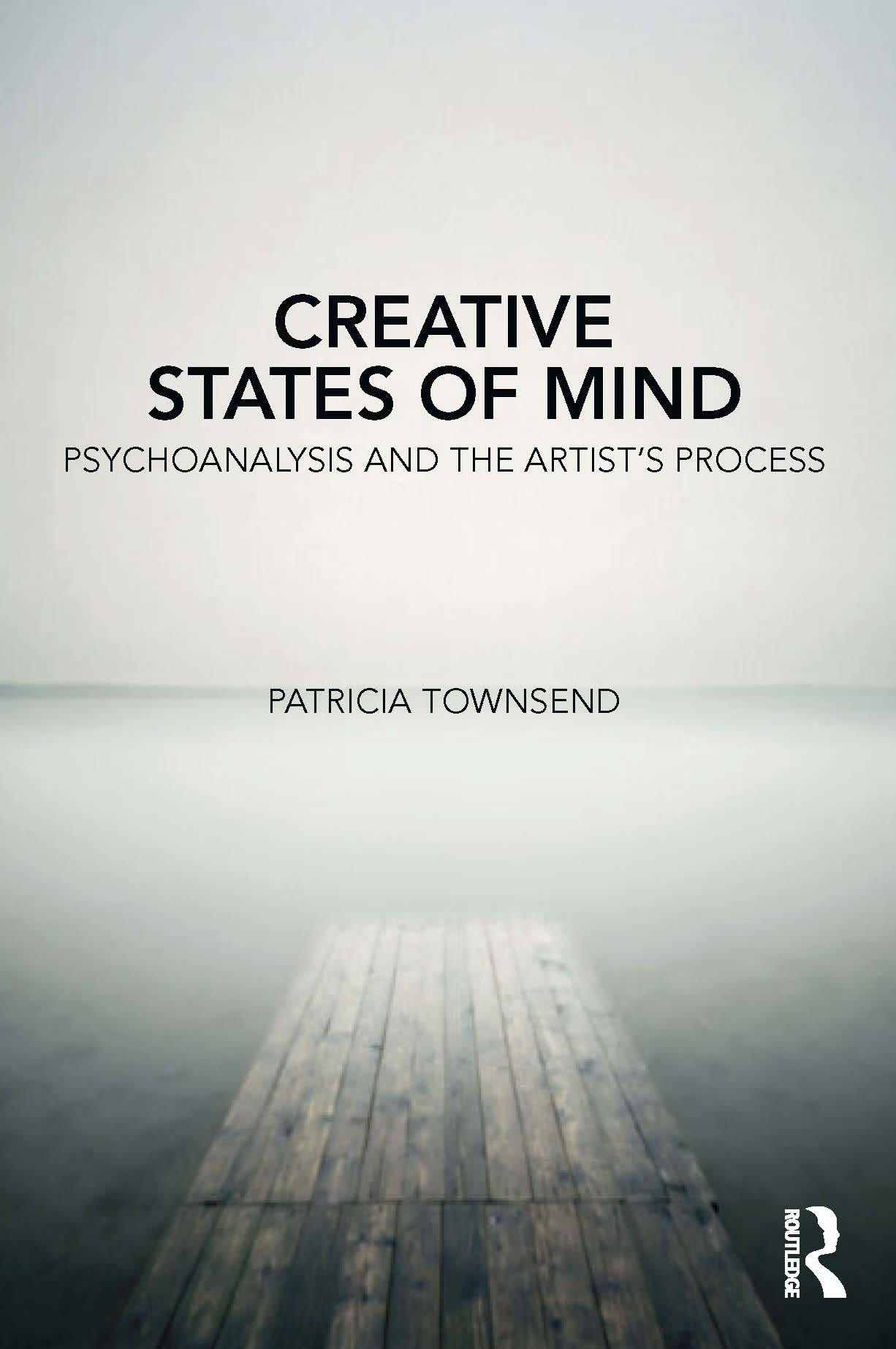 Creative States of Mind: Psychoanalysis & The Artist's Process