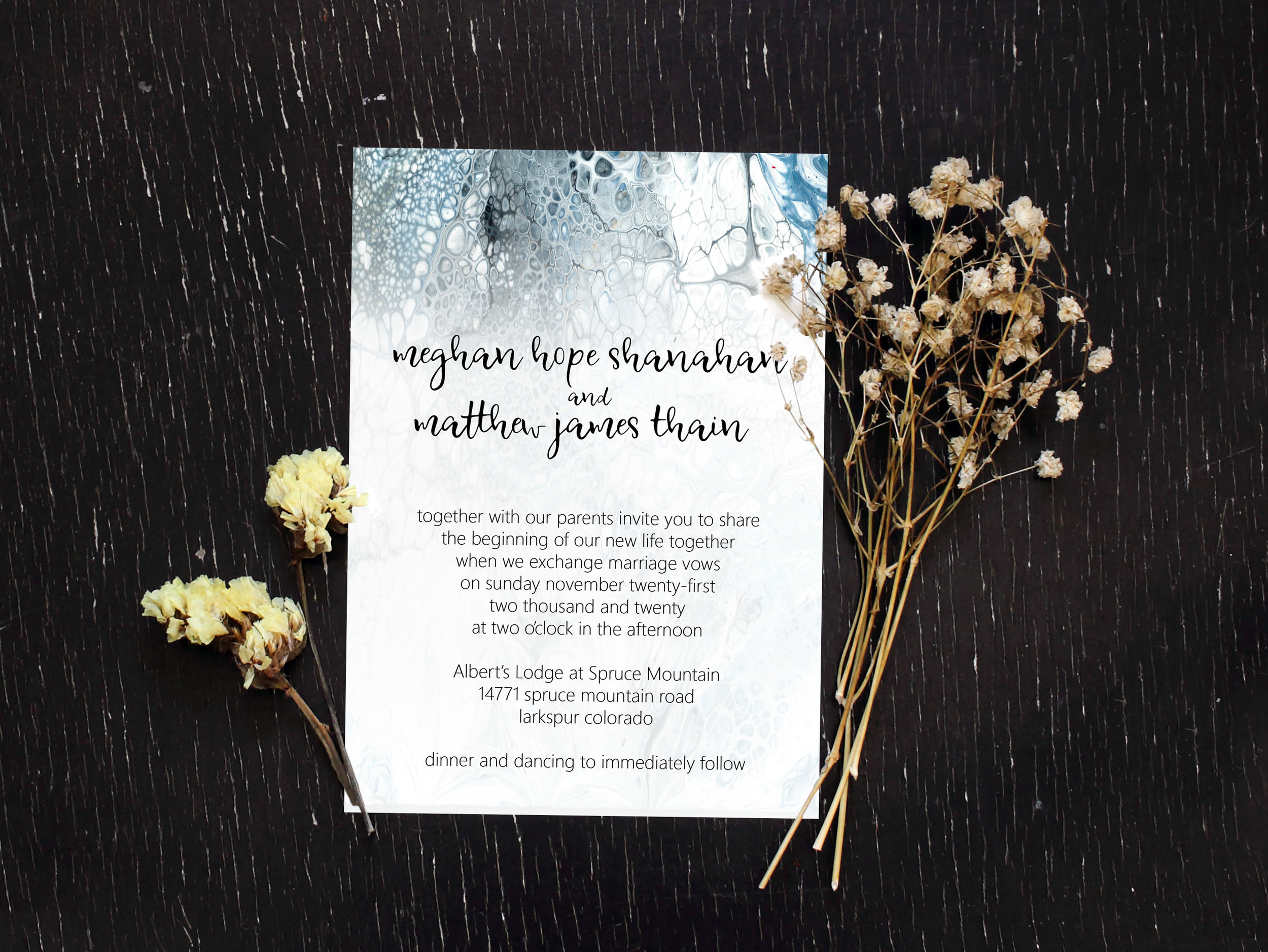 My Grey Frost invitation was created using the acrylic fluid pour method.  Seriously fun and seriously messy.  My kitchen table - ahem, my art studio, excuse me - has never been quite the same.