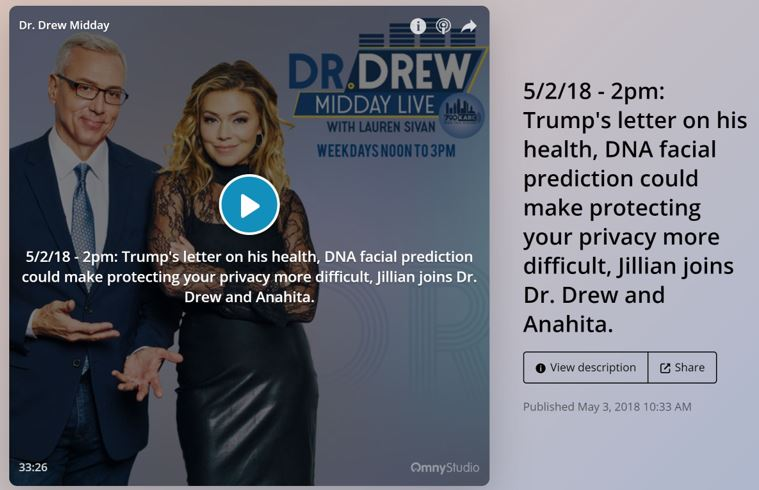 Our article 'DNA facial prediction could make protecting your privacy more difficult' was discussed on the  Dr Drew Midday Live Show  in Los Angeles - with a former US federal prosecutor. (They weren't too familiar with the technology and wondered if it was a thought exercise.)  Listen  here (it starts at minute 18:57).