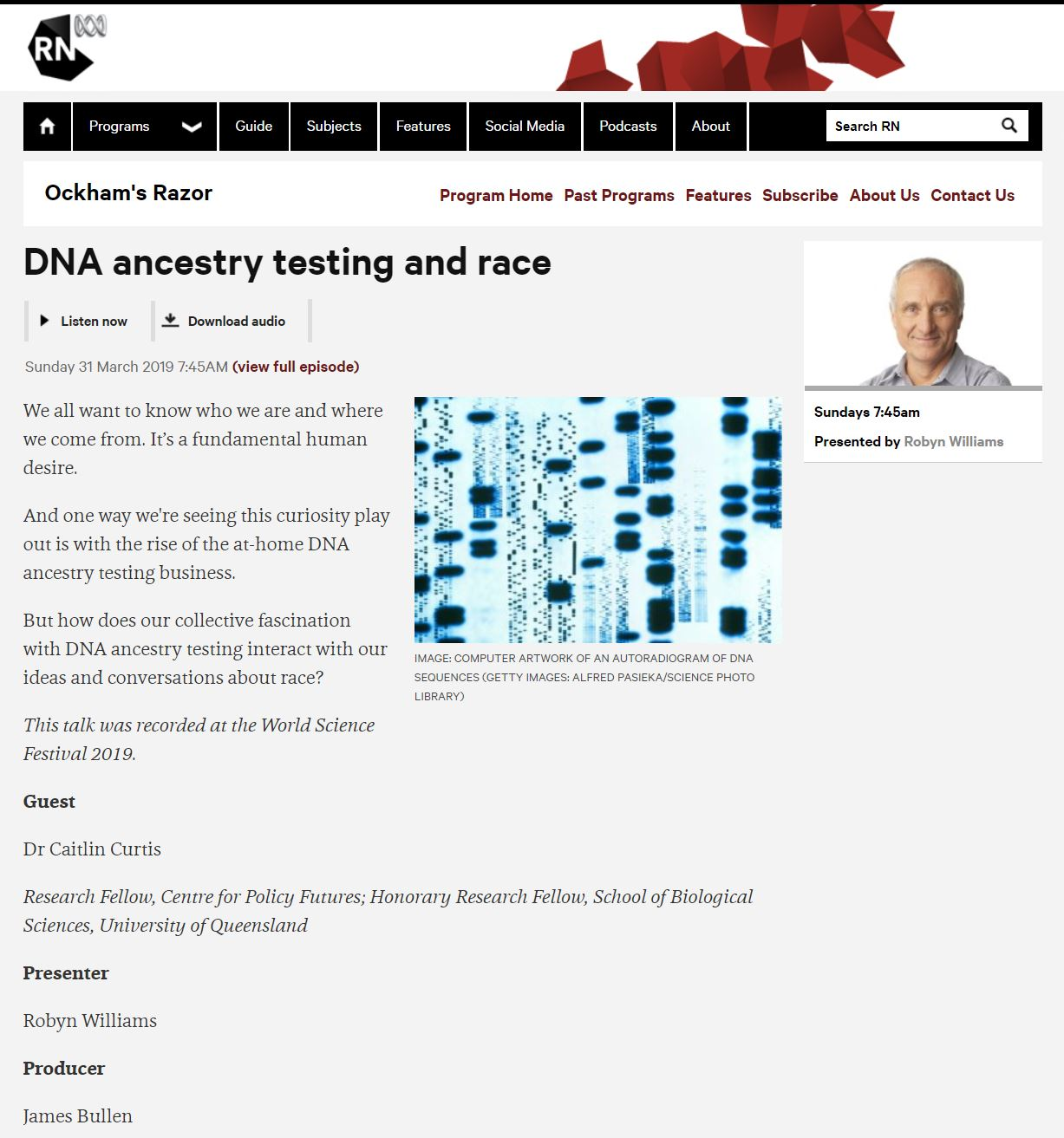 Ockham's Razor Science podcast, ABC Radio National , March 31 2019. (12 minutes). Listen  here   Topic:  DNA Ancestry testing and race