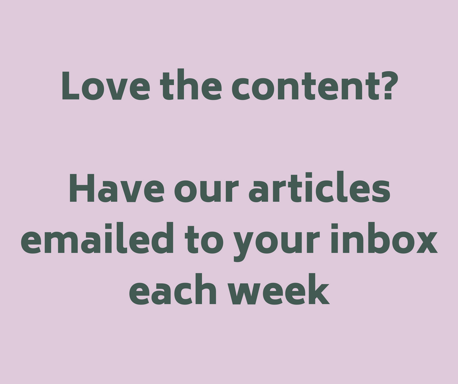Love our content_Have our articles emailed to your inbox each week.png