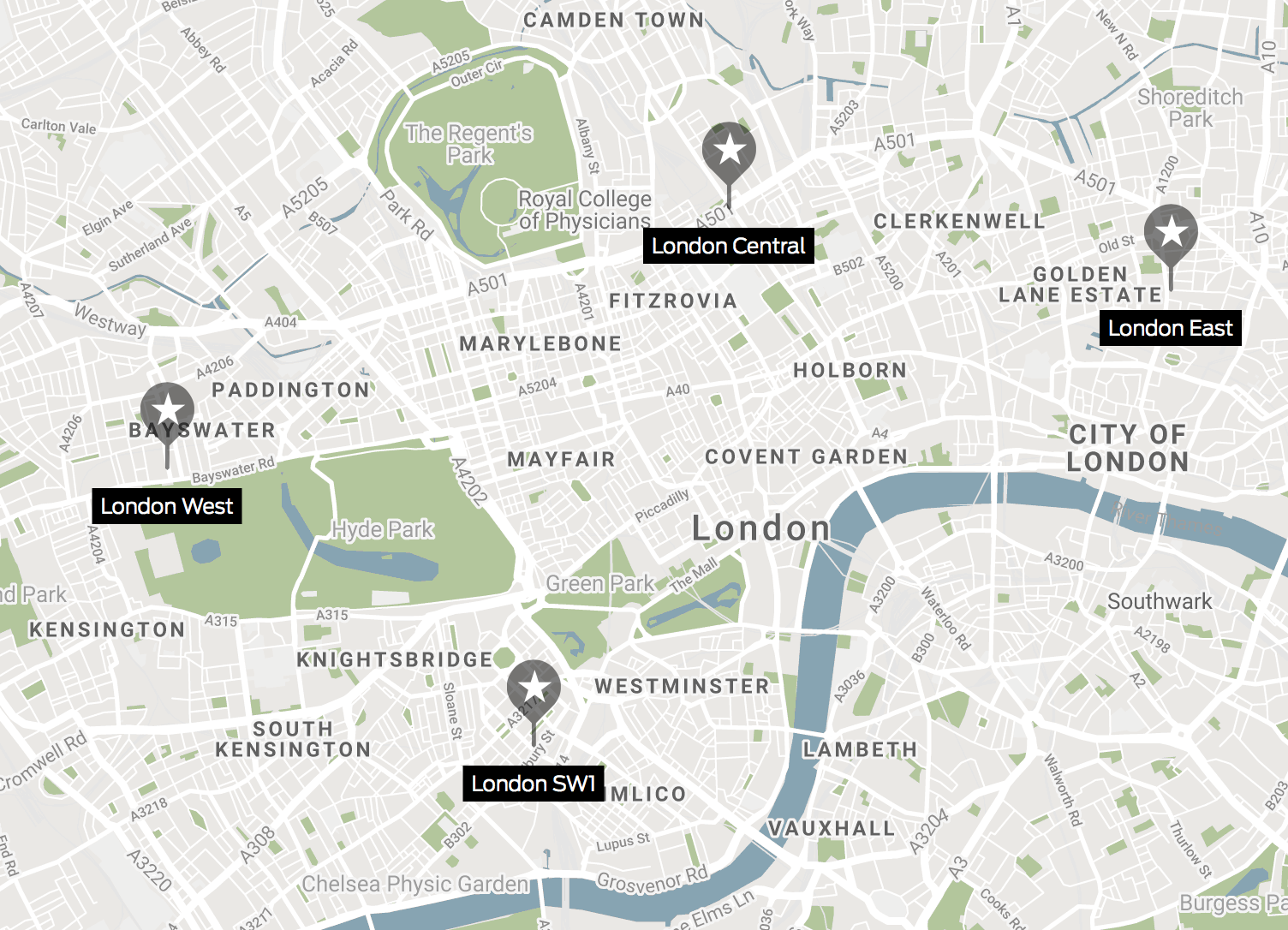 Where to find them? - - London West,W2 4QJ- London SW1, SW1W 9NF- London Central, NW1 2BH- London East, EC2A 2AH