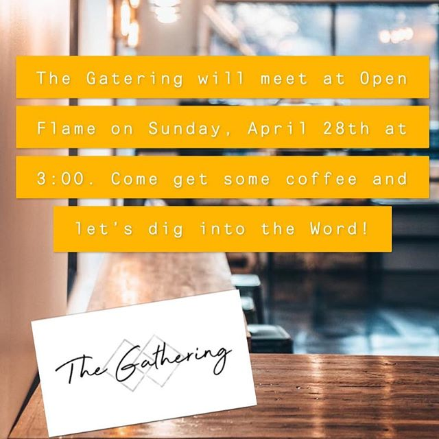 @openflamecoffee has such a great atmosphere, and great coffee! We are excited to be meeting there this Sunday! #TheGathering