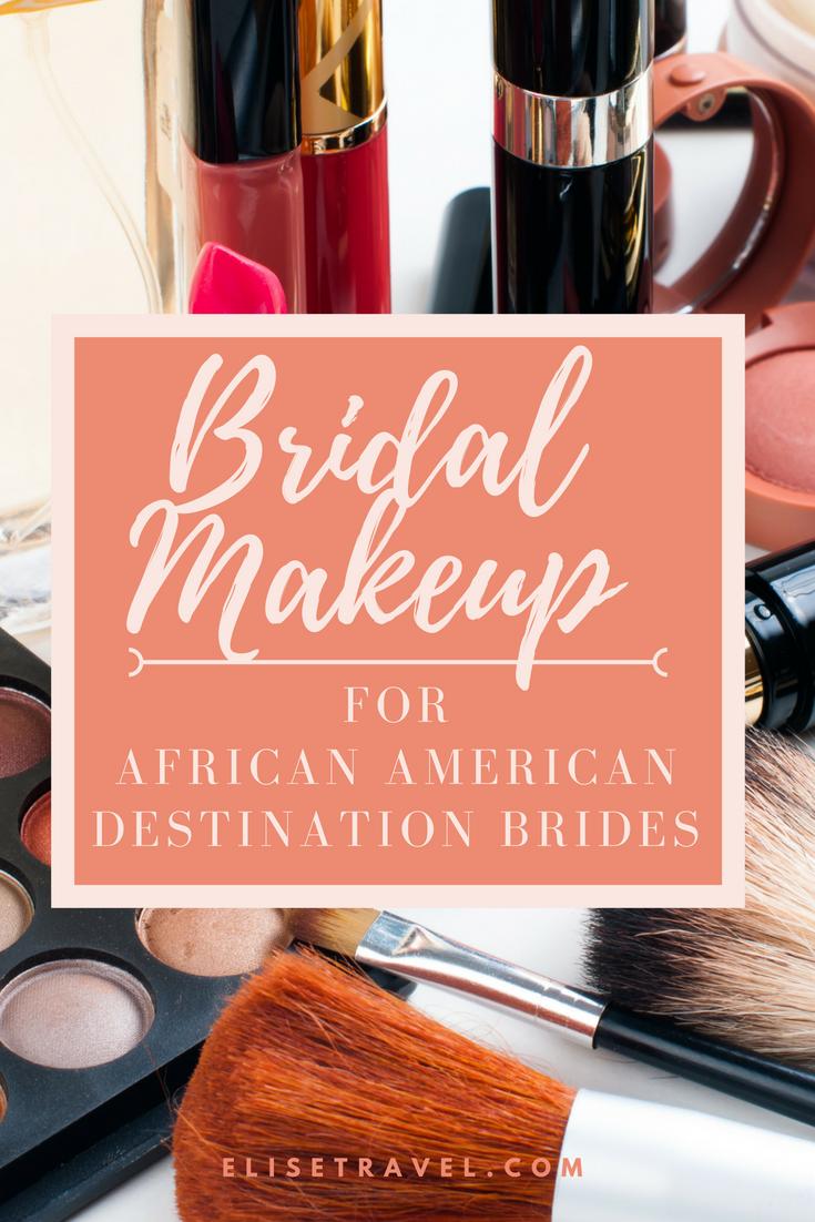 BridalMakeupforAfricanAmericanDestinationBrides.png