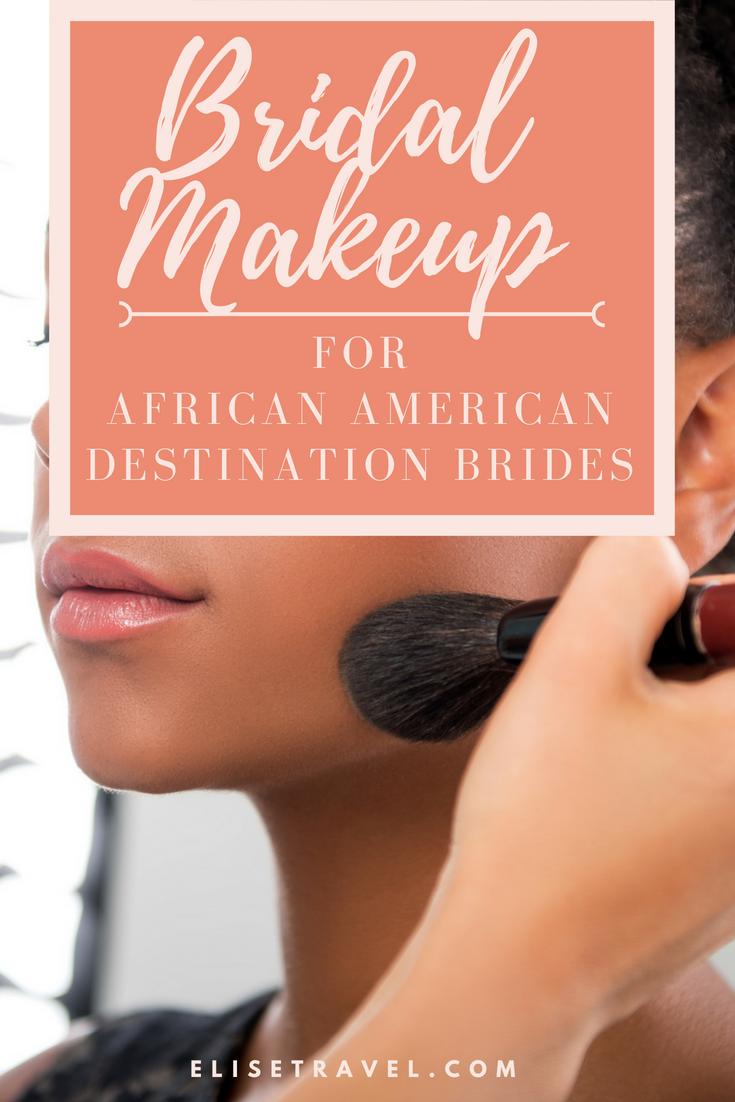 DestinationBridalMakeupforAfricanAmericanBrides.png