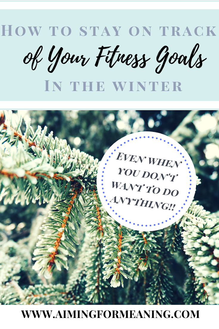 Stay on track of your fitness goals this winter! Here's how to.