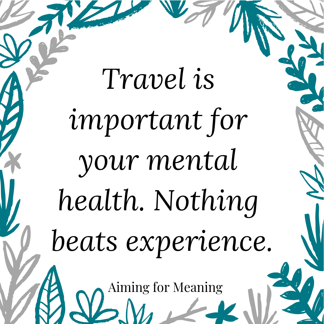Traveling for Mental Health