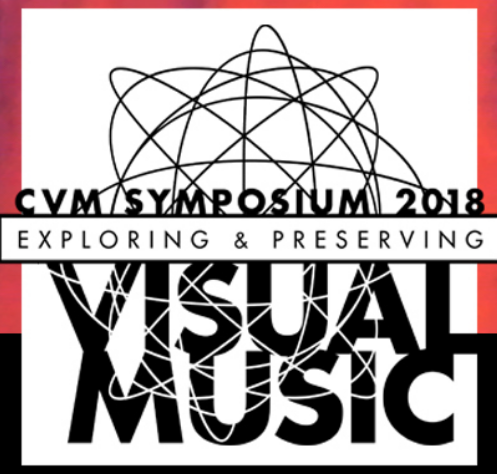 Center for Visual Music Symposium 2018