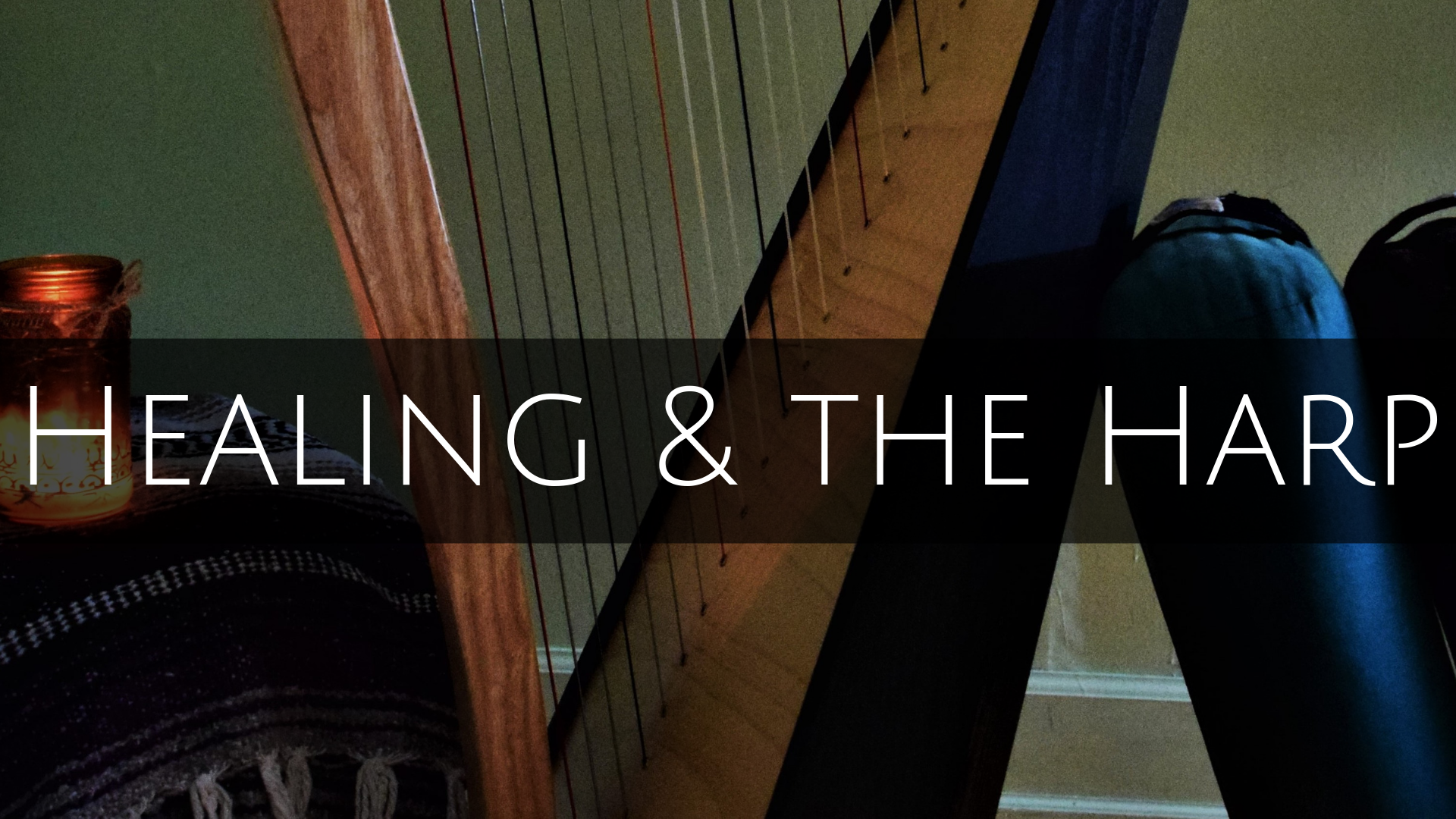 Healing & the Harp.png