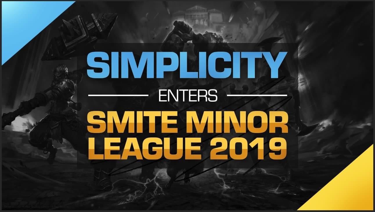 Simplicity Enters the SMITE Minor League 2019 -