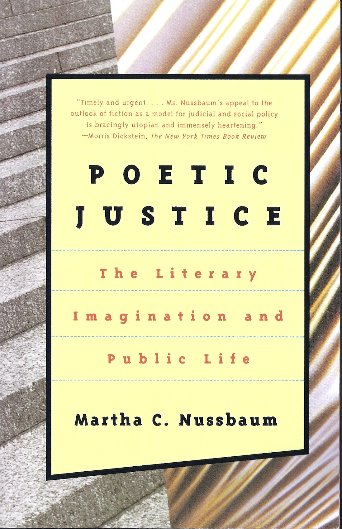 《 Poetic justice: the literary imagination and public life 》書影