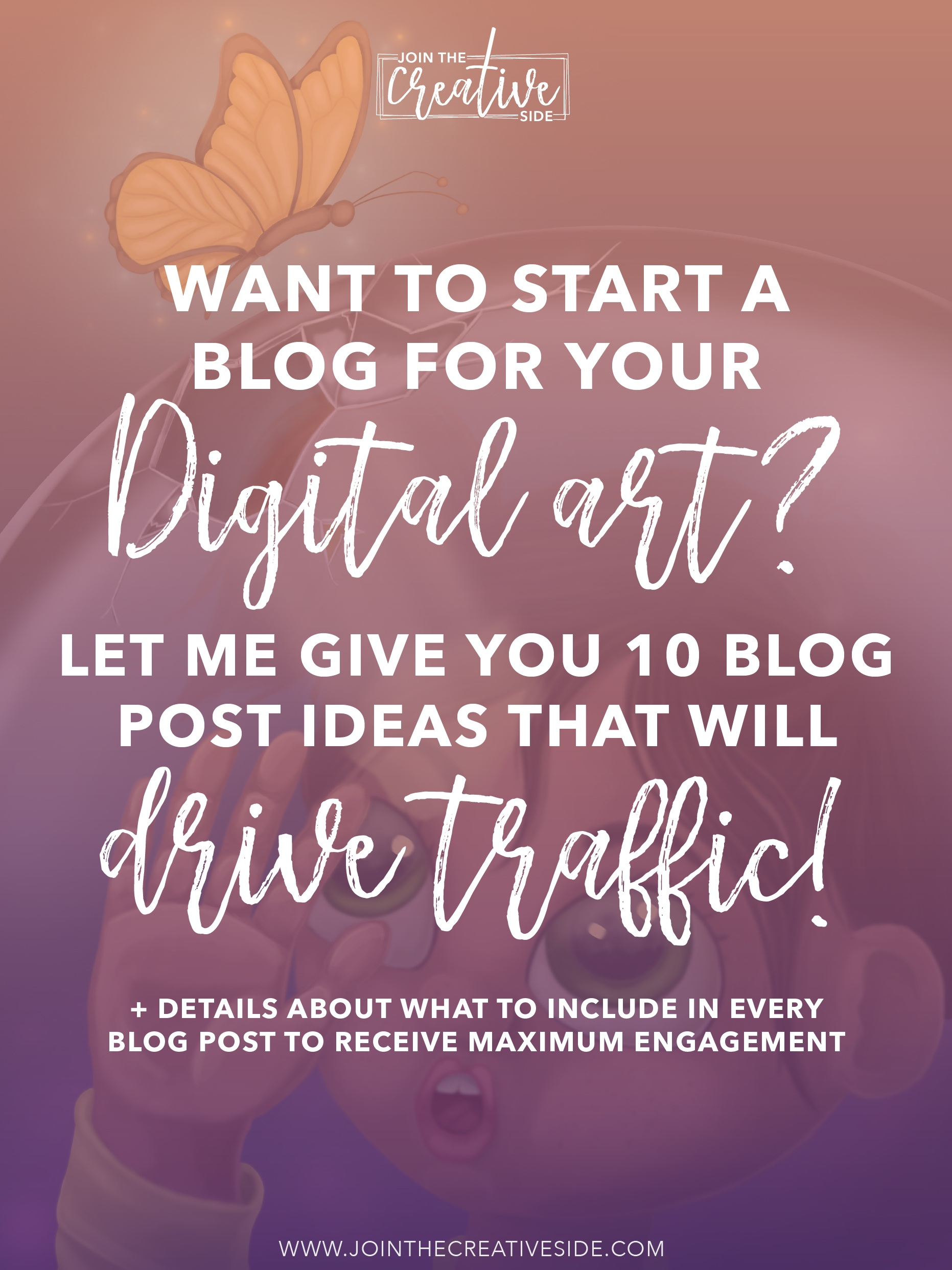 Hey artist! Have you started your art blog yet? You should! A blog allows you to build a loyal and engaged audience. Loyal fans lead to more shares of your content and artwork, and fans are more likely to purchase your artwork. Are you motivated to start a blog for artists, but you don't know where to blog about? I will give you 10 blog posts ideas (plus what to include in each post) for digital artists. Click through to read it! #bloggingforartists #Artwebsite #portfoliowebsite #blogpostideas