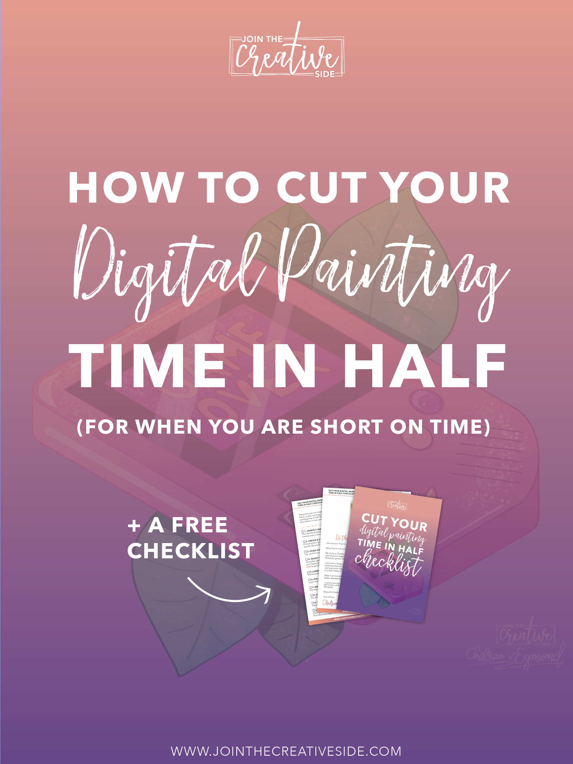 Inside this blog post, I am going to show you how you can create digital art fast, by cutting your digital painting time in half, for when you are short on time, or when you don't have time to draw. This blog post also comes with a free interactive checklist. Click through to read the blog post, and to download the checklist. #Digitalart #Digitaldrawing #Digitalpainting #drawingtutorial #howtodraw #drawingtips