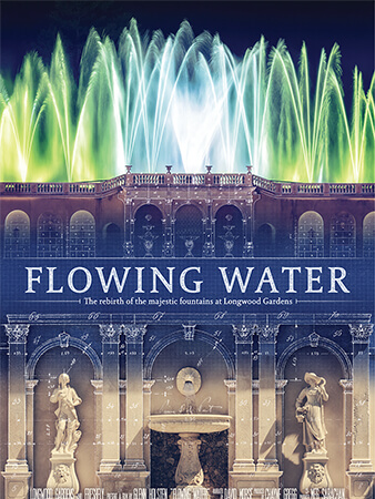 """FLOWING WATER"" - Premiered on ABC. Distributed by Passion River Films. Blu Ray / DVD combo pack available at Longwood Gardens and on Amazon."