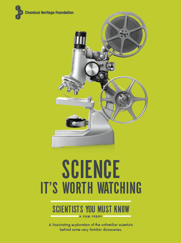 """SCIENTISTS YOU MUST KNOW"" - Narrated by Ashley Judd. Premiered on PBS. DVD available at the Science History Institute."