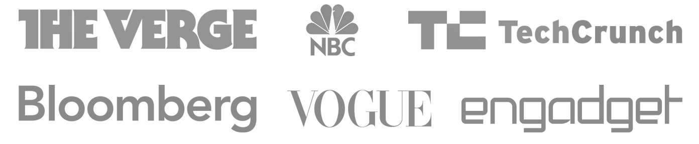 Press coverage: TechCrunch, NBC, The Verge, Bloomberg, Vogue, Engadget