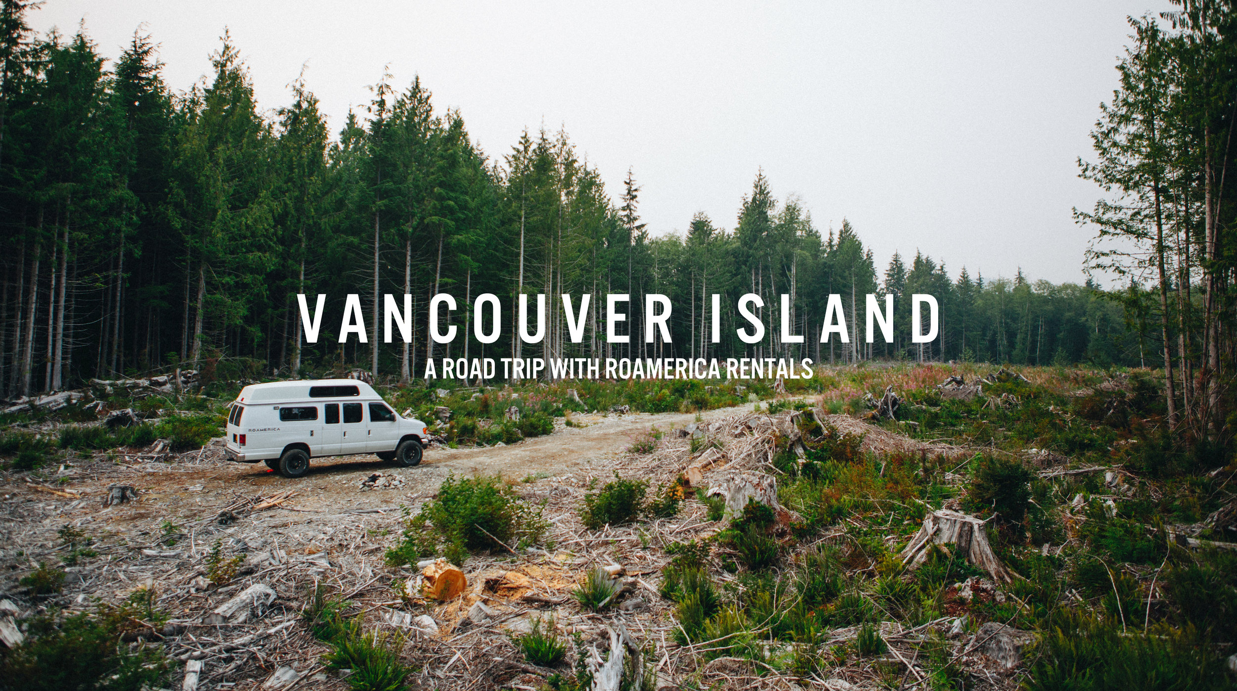 Roamerica Rentals road trip to Vancouver Island, BC Canada - The Beans and Rice Commercial Outdoor Adventure & Lifestyle Content