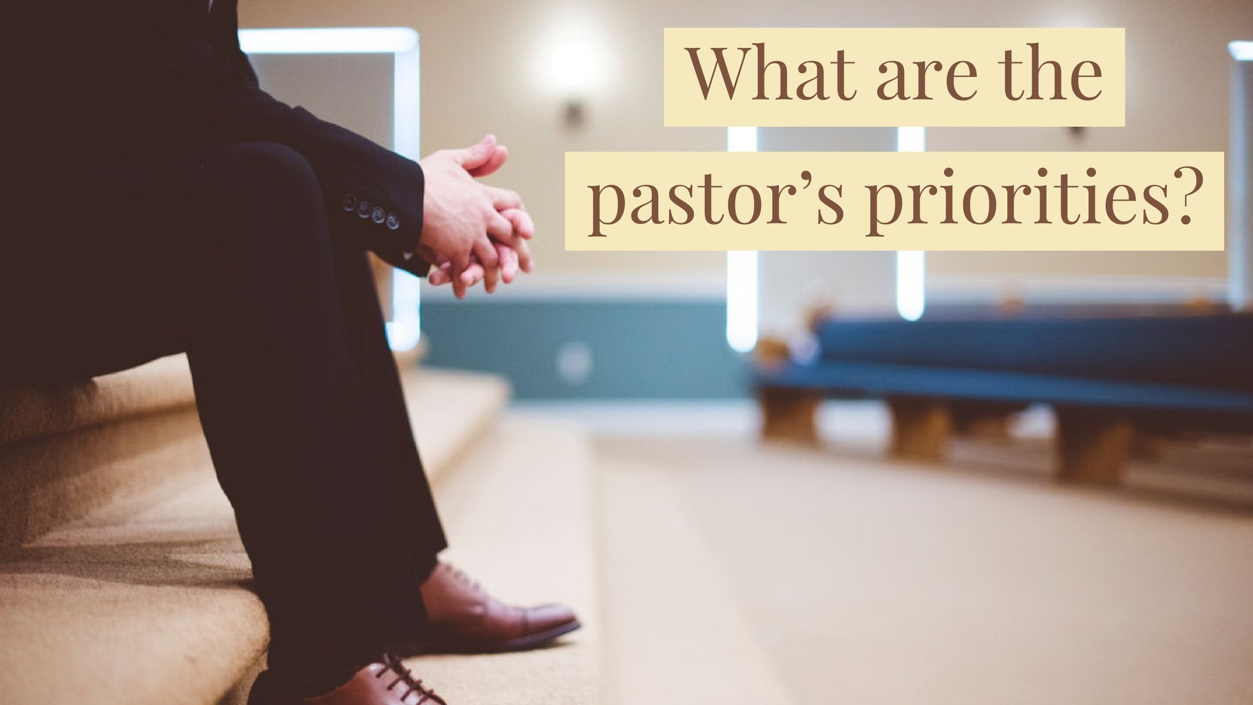 Pastor's priorities.jpg