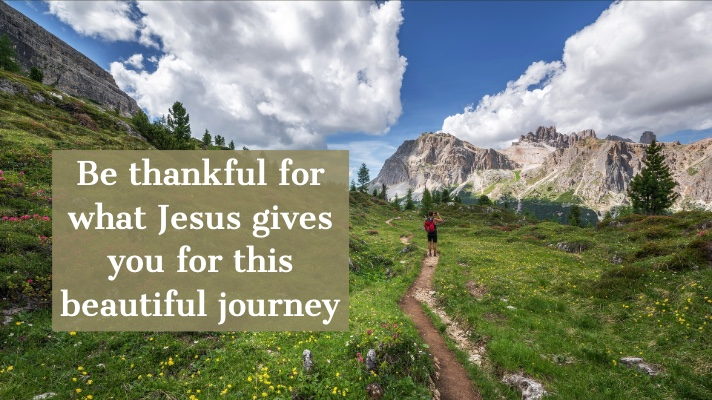 Be thankful for what Jesus gives you www.donowsley.com