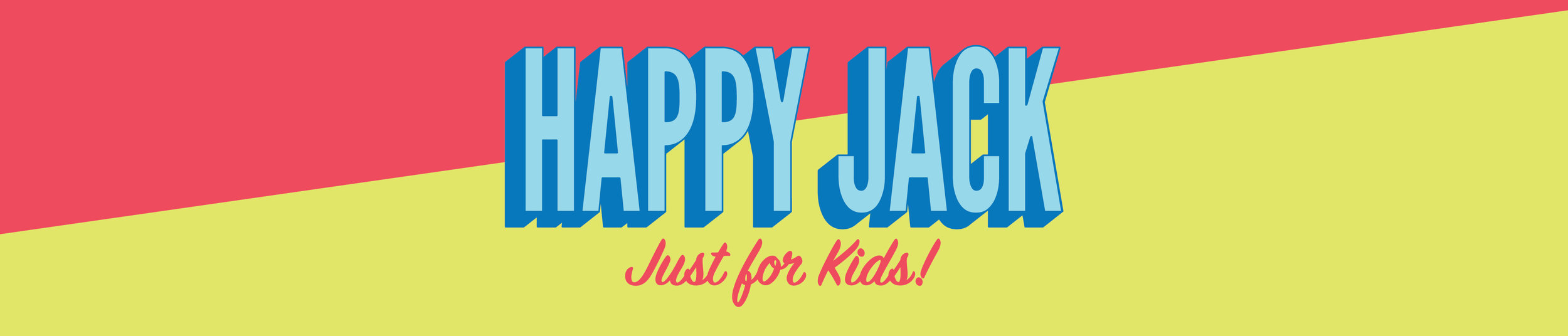 HappyJack_JustForKids_3-01.jpg