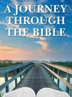 Journey through the Bible Adult Study - Our Wed. Night Bible study takes place in the fellowship hall. Journey through the Bible is a bird's eye view of the Word of God in 52 weeks. So bring you bible, pour yourself a cup of coffee, and let's walk through the bible together.