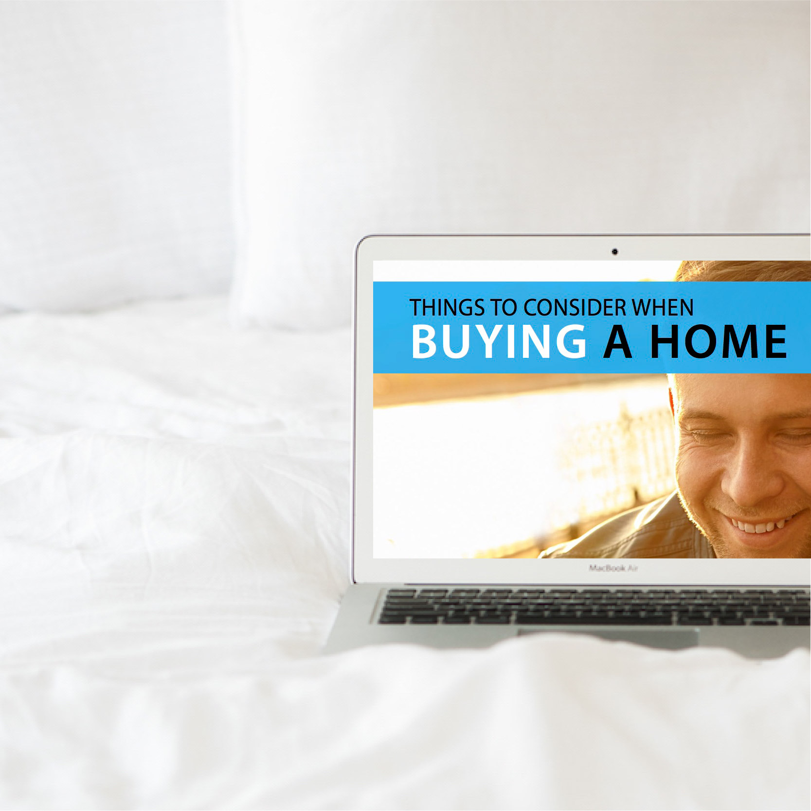 Things to Consider When   Buying a Home  download now